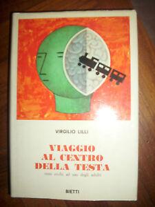 VIRGILIO-LILLI-Viaggio-al-centro-della-testa-ED-Bietti-ANNO-1970-OK