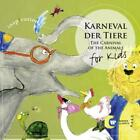 Karneval Der Tiere-For Kids von Various Artists (2010)