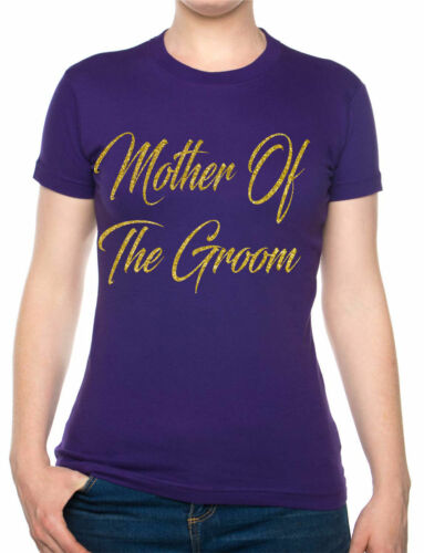 Mother Of The Groom Wedding Favour Gift Hen Bridesmaid Funny Ladies T-shirt