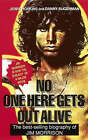 No One Here Gets Out Alive: The Biography of Jim Morrison by Daniel Sugerman, Jerry Hopkins (Paperback, 1991)