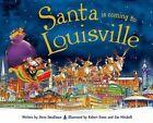 Santa Is Coming to Louisville by Steve Smallman (Hardback, 2015)