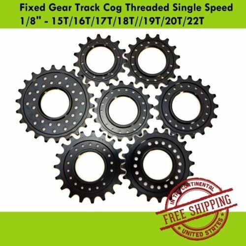 "Fixed Gear Track Cog Threaded Single Speed 1//8/"" 15T//16T//17T//18T////19T//20T//22T"