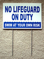 No Lifeguard On Duty Swim At Your Own Risk 8 X12 Coroplast Sign W/ Stake B