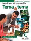 Tema a tema C von Vanessa Coto Bautista und Anna Turza Ferré (2015, Taschenbuch)