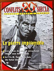 Conflits-du-20e-Siecle-N-39-Special-Guerre-d-039-Algerie-La-guerre-impitoyable