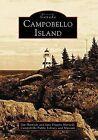 Campobello Island by Jim Harnedy, Jane Diggins Harnedy, Campobello Public Library and Museum, Campobello Public Library & Museum, June Harnedy (Paperback / softback, 2003)