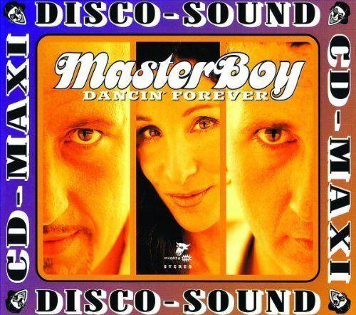 Masterboy | Single-CD | Dancin' forever (1998)