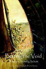 Baiting the Void by Penelope Scambly Schott (Paperback / softback, 2005)