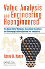 Value Analysis and Engineering Reengineered: The Blueprint for Achieving Operational Excellence and Developing Problem Solvers and Innovators by Abate O. Kassa (Hardback, 2016)