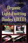 Organic Light-Emitting Diodes (OLED): Materials, Technology & Advantages by Nova Science Publishers Inc (Hardback, 2015)