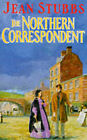 The Northern Correspondent by Jean Stubbs (Paperback, 1985)