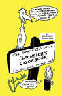 The Great Alaskan Bachelor's Cookbook: (Okay for Girls to Read, Too) by Bob B. Muller (Paperback, 2010)