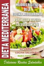 Dieta Mediterranea - Mejores Recetas de la Cocina Mediterranea para Bajar de...