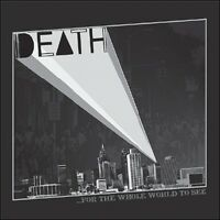 Death - For The Whole World To See [new Cd] on Sale