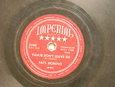 Fats Domino 78 PLEASE DON'T LEAVE ME / THE GIRL I LOVE ~ Imperial VG-