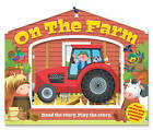 On the Farm by Joshua George (Novelty book, 2016)