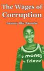 The Wages of Corruption by Sammy Oke Akombi (Paperback, 2009)