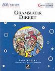 AQA Nelson Skills German: Grammatik Direkt by Paul Rogers (Paperback, 2000)