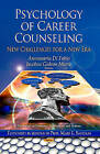 Psychology of Career Counseling: New Challenges for a New Era by Nova Science Publishers Inc (Hardback, 2013)