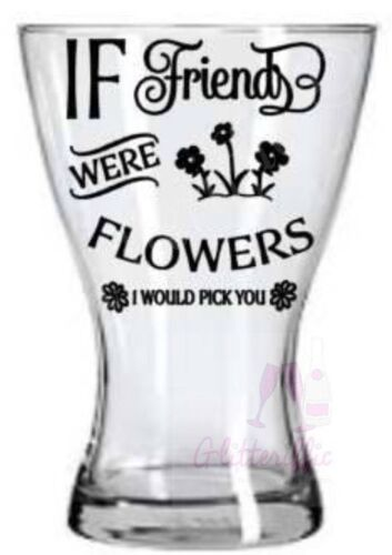 IF FRIENDS WERE FLOWERS VINYL DECAL STICKER FOR IKEA VASE DIY MOTHERS DAY GIFT