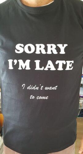 Xmas Black T SHIRT Gift Birthday Present Novelty SORRY I/'M LATE .