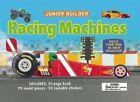Junior Builder: Racing Machines by Chris Oxlade (Hardback, 2015)