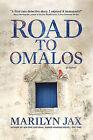 Road to Omalos by Marilyn Jax (Hardback, 2010)
