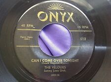 1957 Doo Wop 45 : The Valours ~ Where There's A Will ~ Can I Come Over ~ Onyx