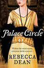 Palace Circle by Rebecca Dean (Paperback, 2009)