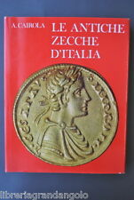 Numismatica Monete Arte Storia Zecche Antiche Italiane Cairola Roma 1970