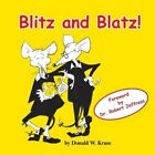 Blitz and Blatz! by Donald W Kruse (Paperback / softback, 2016)