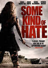 Some Kind of Hate (DVD, 2015)