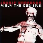 Walk The Dog Live von Laurie Anderson (2015)