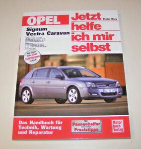 Reparaturanleitung-Opel-Signum-Vectra-C-Caravan-ab-2003