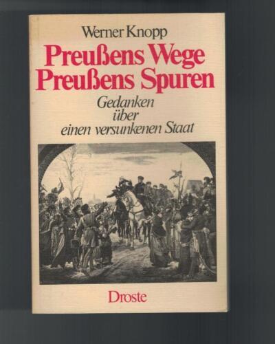 1 von 1 - Werner Knopp - Preußens Wege Preußens Spuren - 1981