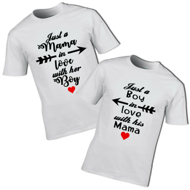Just a mama in love with her boy and just a boy in love with his mama t-shirt