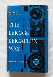 The-Leica-amp-Leicaflex-Way-Revised-Eighth-Edition-1968