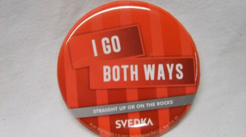 "SVEDKA VODKA POLITICAL SATIRE PROMO PIN *NEW* /""I GO BOTH WAYS/"""
