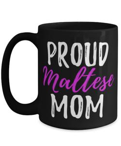 Proud Maltese Mom Coffee Mug Funny Maltese Dog Mom Gift Tea Cup