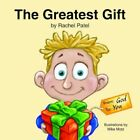 The Greatest Gift From God to You by Rachel Patel 9781420876642