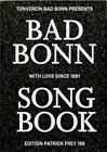 Bad Bonn Song Book : With Love Since 1991: 2016 by Patrick Boschung, Katharina Reidy, Daniel Fontana, Stefanie Mauron, Adeline Mollard (Paperback, 2016)