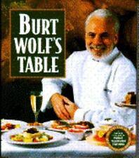 Burt Wolf's Table