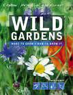 Wild Gardens by Jenny Hendy (Paperback, 2005)