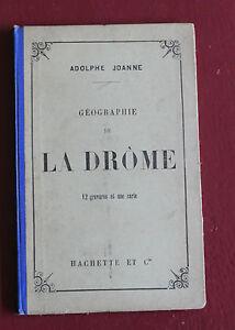 1895-Geographie-La-Drome-Joanne-12-gravures-1-carte-couleur-Hachette