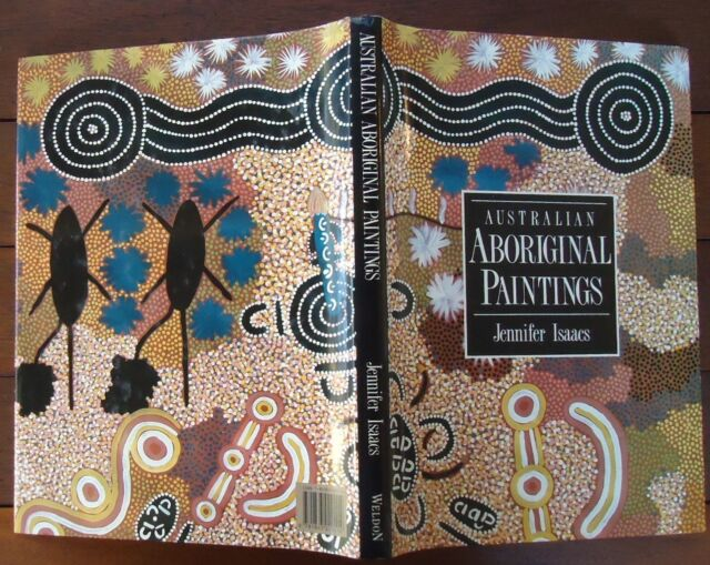 Australian Aboriginal Paintings - text by Jennifer Isaacs - 1989 - 1st Edition