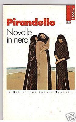 Novelle in nero - Pirandello Luigi