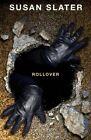 Rollover by Susan Slater (Paperback / softback, 2014)