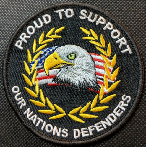 Proud To Support Nations Defenders Eagle Embroidered Biker Patch