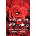 A Bouquet of Blessings by Doreen Harrison (Paperback, 2015)