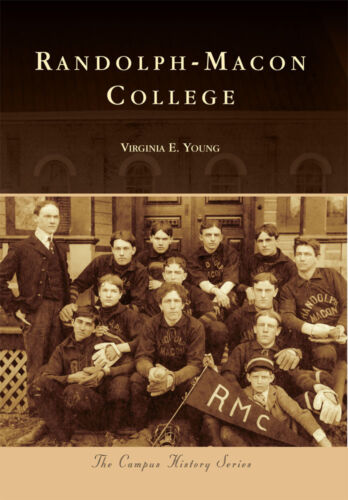 Arcadia Publishing Campus History Randolph-Macon College VA